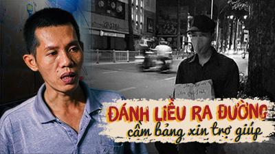 Chuyện chưa kể về người cha cầm biển tìm việc làm kiếm tiền đóng học phí cho con trai 6 tuổi ở Sài Gòn