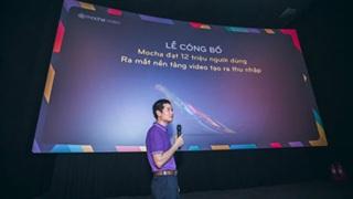 Với 12 triệu người dùng, Mocha ra mắt nền tảng Video tạo ra thu nhập, 'thách thức' cả Facebook, Youtube
