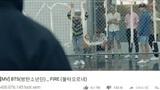 Sau 'DNA', MV 'FIRE' của BTS đạt lượt xem 'khủng' 400 triệu trên Youtube