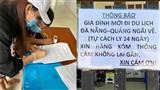 Đi du lịch Đà Nẵng về, gia đình treo biển cách ly trước cổng 'xin hàng xóm thông cảm', tự giác đi khai báo y tế