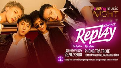 Monstar gặp gỡ khán giả Hà Nội với đêm nhạc 'Repl4y - Keeng Music Night'
