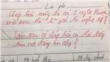 Những lời phê bá đạo của giáo viên: Thầy cô vừa mặn, vừa dễ thương thế này thì sao chúng em chịu nổi