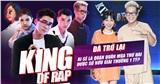 King Of Rap 'nhá hàng' mùa 2: Ma cũ đòi bắt nạt ma mới, Trang Moon muốn thử làm rapper?