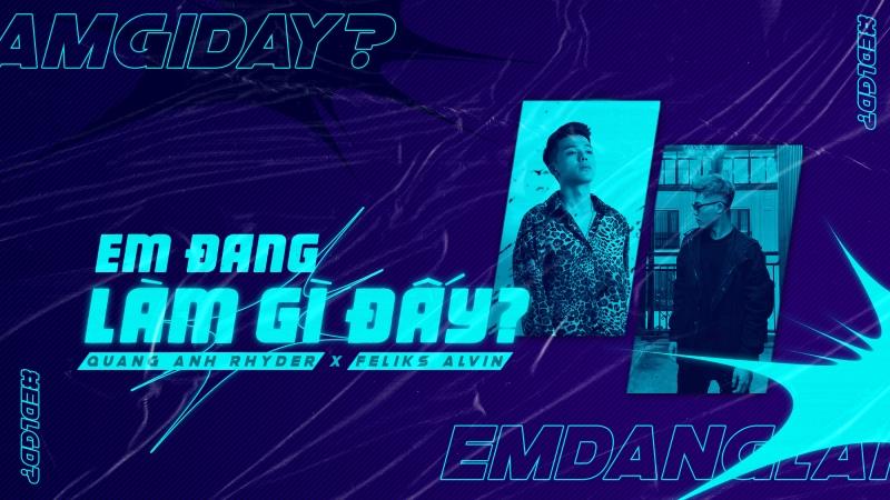 Quang Anh Rhyder ra mắt ca khúc 'Em đang làm gì đấy?' dành tặng người yêu cũ