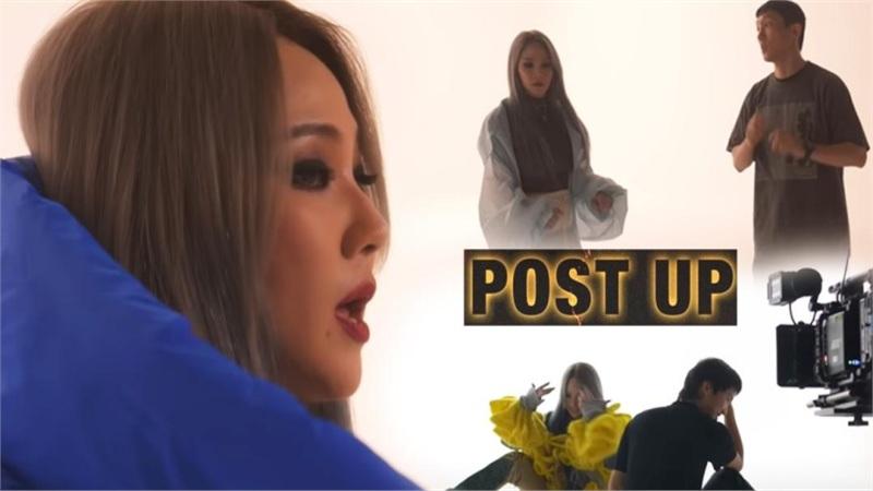 CL phát hành clip hậu trường MV Post Up: 'Thay máu' toàn bộ ê-kíp, 'mách lẻo' biên đạo múa và rối rít xin lỗi fan vì lí do đặc biệt