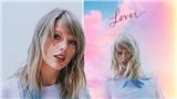 Chưa chính thức ra mắt, album 'Lover' của Taylor Swift đã bán được 1 triệu bản toàn cầu