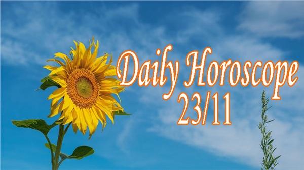 Thứ Hai của bạn (23/11): Song Tử đàm phán dễ dàng, Sư Tử không nên kích động