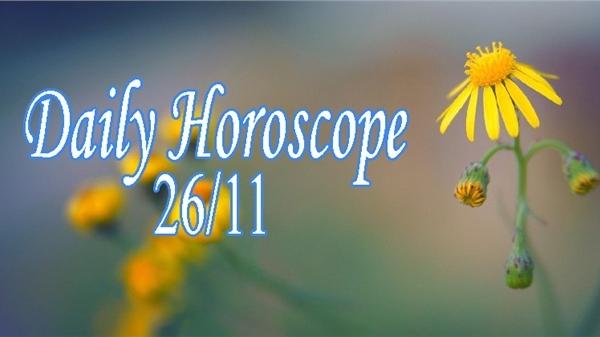 Thứ Năm của bạn (26/11): Song Ngư thể hiện tài năng ấn tượng, Xử Nữ gắn kết tình cảm gia đình