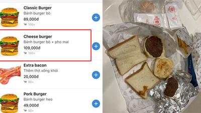 Đặt bánh burger và sandwich trên mạng, cô nàng 'méo mặt' nhận về bánh mì không nhân và thịt nguội
