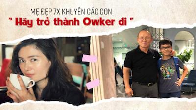 Kể chuyện gặp thầy Park Hang Seo ngoài đời, bà mẹ xinh đẹp 7X khuyên các con: 'Hãy trở thành Owker đi'