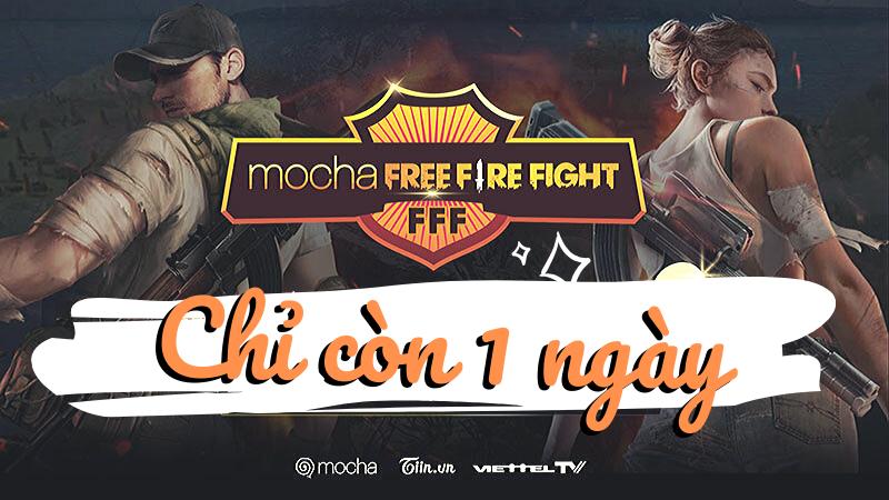 Chỉ còn 1 ngày cuối cùng để đăng ký tham gia giải đấu Mocha Free Fire Fight