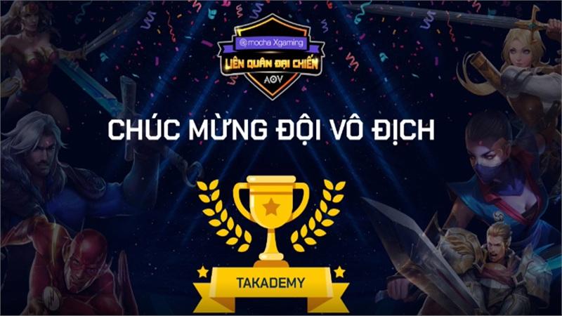 Takademy chính thức lên ngôi vô địch giải đấu Mocha Xgaming Liên quân Đại chiến