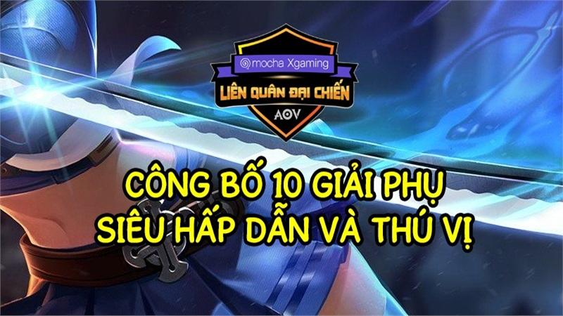 Công bố chủ nhân 10 giải phụ Mocha Xgaming Liên quân Đại chiến