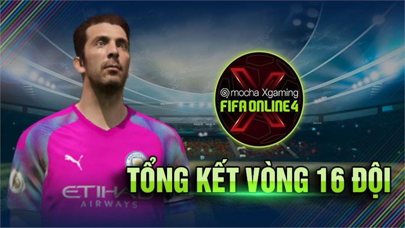 Vòng 16 Mocha Xgaming: FIFA Online 4 - Lộ diện bốn đội mạnh nhất nhánh cộng đồng!