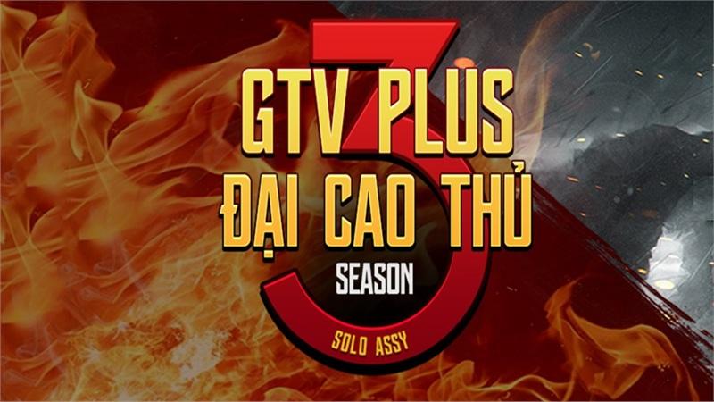 Chính thức khởi tranh giải đấu Đế chế bán chuyên hấp dẫn: Đại cao thủ GTV Plus mùa 3!