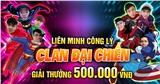 'Liên minh Công lý - Clan đại chiến': Quà trung thu sớm Mocha Gaming dànhchocộng đồng Liên quân Mobile