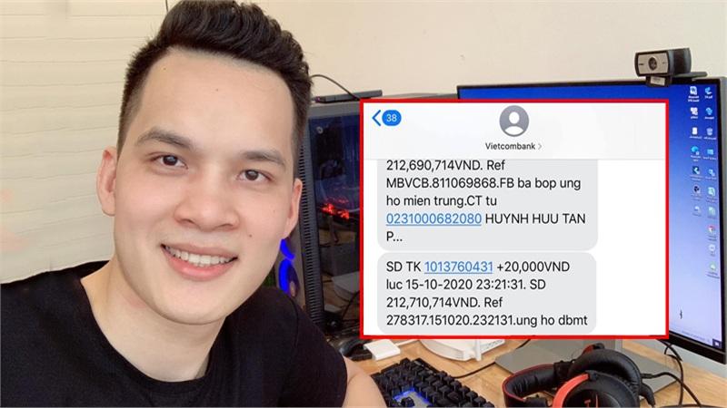 Được fan donate gần 300 triệu, nam streamer gửi toàn bộ số tiền ủng hộ đồng bào miền Trung