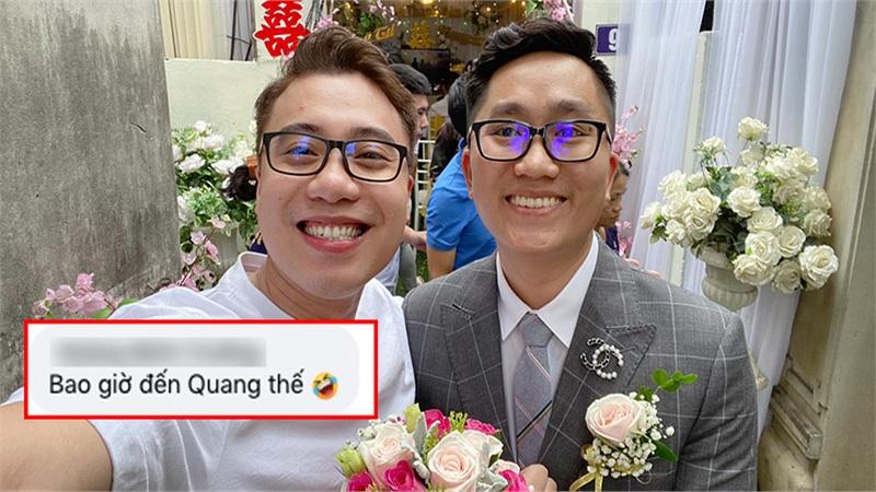 Chúc mừng bạn thân lên xe hoa, Vodka Quang bị nhắc khéo: 'Quang cũng sắp bị xích thôi!'