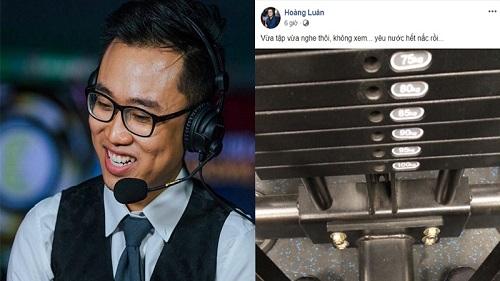 Caster Hoàng Luân (LMHT) không dám cổ vũ đá bóng mà phải đi tập gym vì cứ hễ xem trận nào là trận đó 'auto' thua