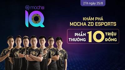 Trả lời 10 câu trắc nghiệm về đội tuyển Mocha ZD Esports, nhận thưởng 10 triệu đồng