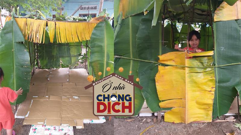 Ở nhà mùa dịch, bố dựng lều bằng lá chuối cho các con chơi: Không tốn một xu nhưng vẫn gợi lại cả bầu trời tuổi thơ
