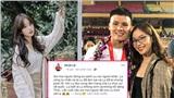 Nhật Lê đăng status nhận sai, cầu xin mọi người đừng so sánh mình với bạn gái tin đồn của Quang Hải?