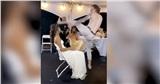 Chú rể nhảy múa, đạp thẳng mặt cô dâu trong lễ cưới, hành động sau đó được quan khách vỗ tay rần rần