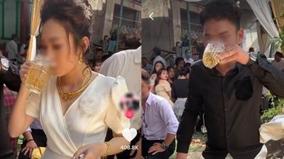 Xôn xao clip cô dâu thay chồng uống cạn 5 cốc bia để nhận được tiền mừng cưới từ hội bạn thân