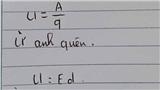 Cười bò với cách ghi nhớ công thức vật lý, phải công nhận học sinh thời nay quá sáng tạo