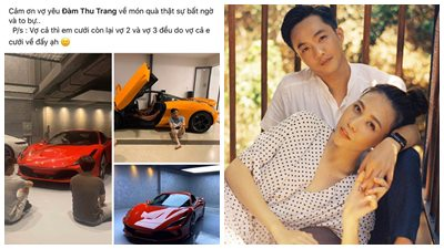 Cường Đô La khoe 'vợ hai vợ ba' được Đàm Thu Trang 'cưới về' cho