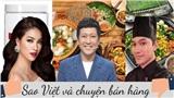 Sao Việt và chuyện bán hàng gây tranh cãi: Lý Quí Khánh bị chê bán giá 'cắt cổ', Phạm Hương bị tố kinh doanh kem trộn