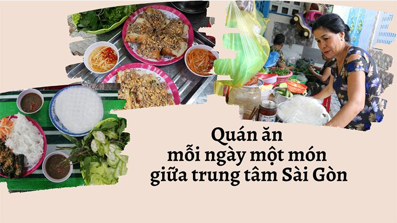 Độc đáo quán ăn 7 ngày bán 7 món ở Sài Gòn: Chẳng phải lo 'hôm nay ăn gì?'