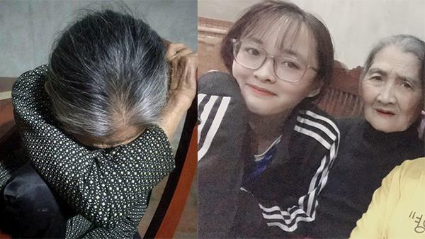 Nữ sinh kể chuyện bà nội 88 tuổi ngủ gục trên ghế chờ cháu gái ăn xong bữa cơm khuya: 'Bà đếm từng ngày chờ cháu về'