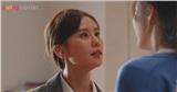 'Tôi thân yêu' tập 7-8: Vừa tuyên chiến với đồng nghiệp, Lưu Thi Thi tiếp tục đoạn tuyệt quan hệ với em gái