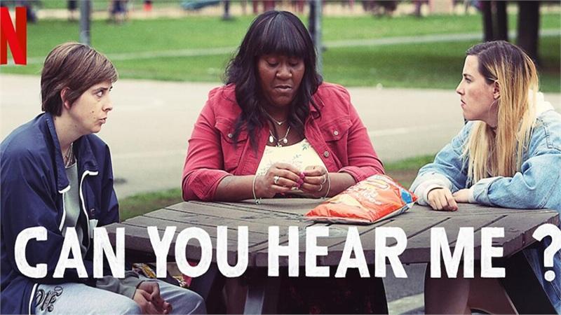 'Can You Hear Me?' mùa 2: Cuộc sống điên loạn của 3 cô gái sẽ trở lại Netflix vào tháng 11 tới