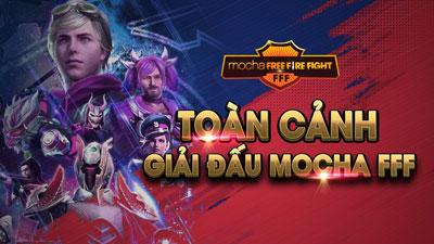 Toàn cảnh giải đấu Mocha Free Fire Fight: Khẳng định tài năng, thăng hoa cảm xúc