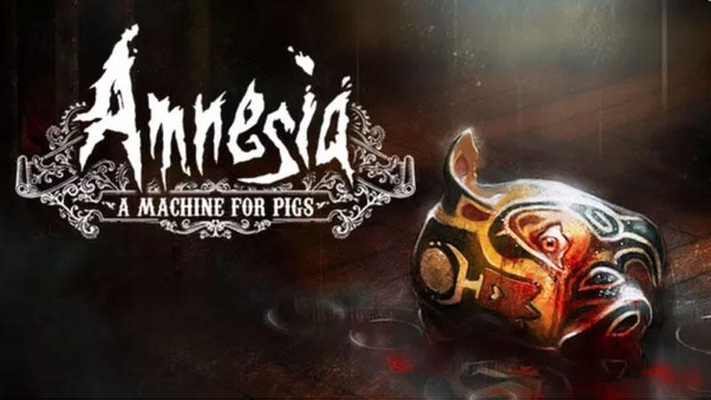 Chỉ với 1 click nhận ngay về tựa game kinh dị siêu hay Amnesia: A Machine for Pigs