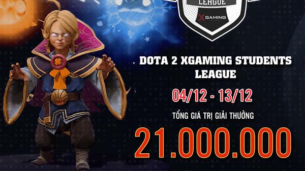 Dota 2 Xgaming Students League - Sân chơi lớn đầu tiên của cộng đồng Dota 2 Việt Nam trong năm 2020