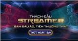 Sự kiện Thách đấu Streamer: Sàn đấu ảo, tiền thưởng thật - Ngày 19/9