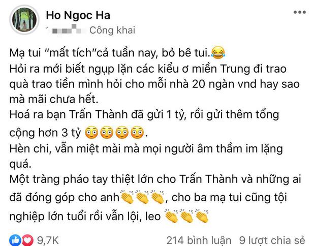Hồi tháng 10 năm ngoái, Hồ Ngọc Hà từng đăng status cho biết Trấn Thành gửi 1 tỉ, sau đó lại gửi thêm hơn 3 tỉ cho mẹ mình